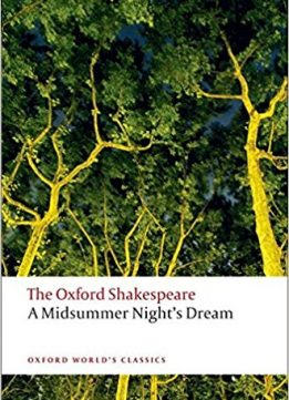 Download ebook A Midsummer Night's Dream: The Oxford Shakespeare