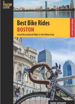 Download ebook Best Bike Rides Boston: Great Recreational Rides In The Metro Area