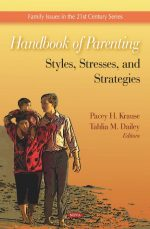 Handbook of Parenting: Styles, Stresses, and Strategies