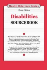 Disabilities Sourcebook : Basic Consumer Health Information About Disabilities That Affect