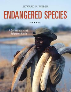 Download ebook Endangered Species: A Documentary & Reference Guide