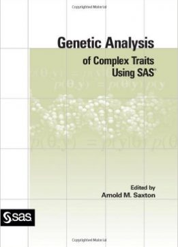 Download ebook Genetic Analysis of Complex Traits Using SAS
