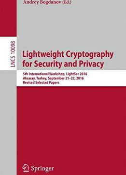 Download Lightweight Cryptography for Security & Privacy