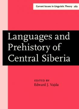 Download Languages & Prehistory of Central Siberia