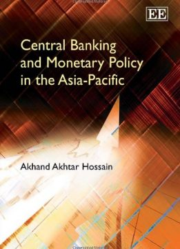 Download ebook Central Banking & Monetary Policy in the Asia-Pacific