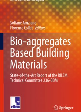 Download ebook Bio-aggregates Based Building Materials