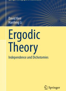 Download ebook Ergodic Theory: Independence & Dichotomies