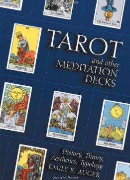Download ebook Tarot & Other Meditation Decks: History, Theory, Aesthetics, Typology