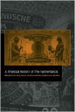 Download ebook A Financial History of the Netherlands