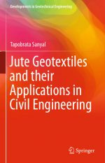Jute Geotextiles and their Applications in Civil Engineering