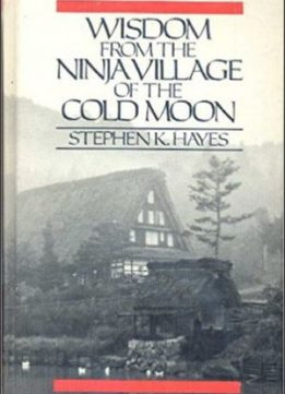 Download Wisdom from the Ninja Village of the Cold Moon