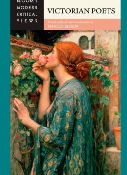 Download ebook Victorian Poets (Bloom's Modern Critical Views (Hardcover))