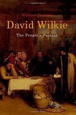 David Wilkie: The People's Painter