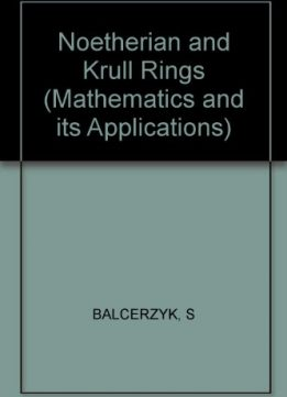 Download ebook Noetherian & Krull Rings