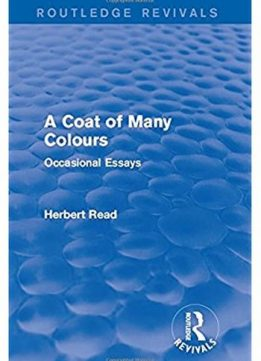 Download A Coat of Many Colours: Occasional Essays