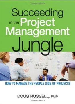 Download ebook Succeeding in the Project Management Jungle