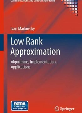 Download ebook Low Rank Approximation: Algorithms, Implementation, Applications