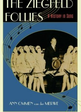 Download ebook The Ziegfeld Follies: A History in Song
