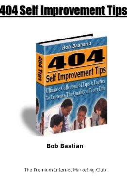 Download ebook 404 Self-Improvement Tips: Ultimate Collection of Tips & Tactics To Increase The Quality Of Your Life