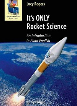 Download It's ONLY Rocket Science: An Introduction in Plain English