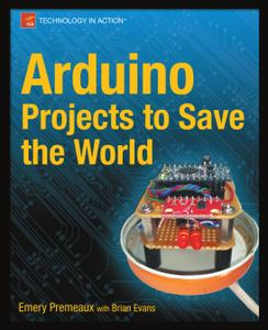Download Arduino Projects to Save the World