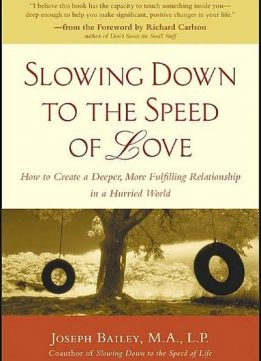 Download ebook Slowing Down to the Speed of Love