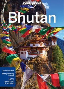 Download ebook Lonely Planet Bhutan (Travel Guide)