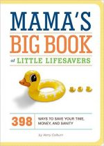 Mama's Big Book of Little Lifesavers