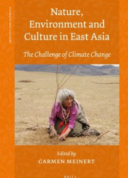 Download Nature, Environment & Culture in East Asia