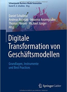Download ebook Digitale Transformation von Geschäftsmodellen
