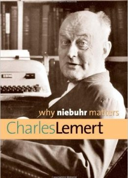 Download ebook Why Niebuhr Matters
