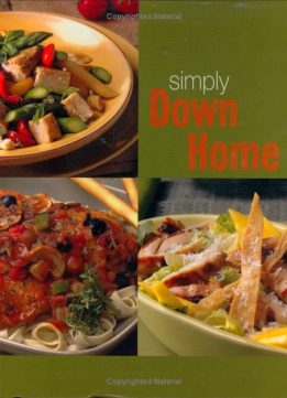 Download ebook Simply Down Home (Simply Series)