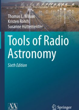 Download Tools of Radio Astronomy 6th, Edition