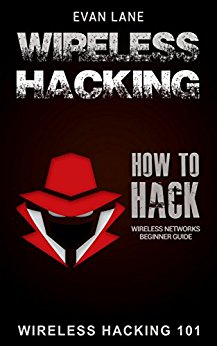 Download Wireless Hacking: How to Hack Wireless Networks