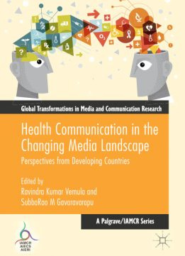 Download ebook Health Communication in the Changing Media Landscape