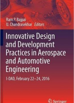 Download ebook Innovative Design & Development Practices in Aerospace & Automotive Engineering