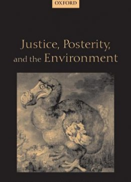 Download ebook Justice, Posterity, & the Environment