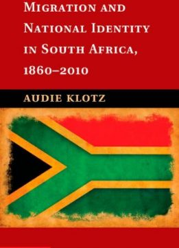 Download ebook Migration & National Identity in South Africa, 1860-2010