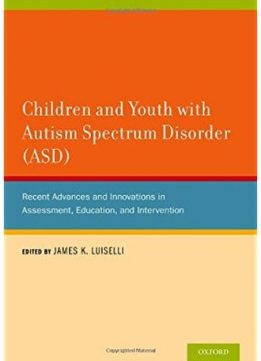 Download ebook Children & Youth with Autism Spectrum Disorder (ASD)