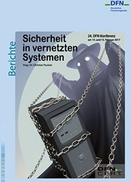 Download Sicherheit in vernetzten Systemen: 24. DFN-Konferenz