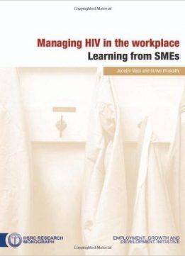 Download ebook Managing HIV in the Workplace: Learning from SMEs