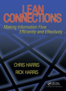 Download ebook Lean Connections: Making Information Flow Efficiently & Effectively