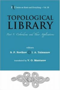 Download ebook Topological Library: Part 1: Cobordisms & Their Applications