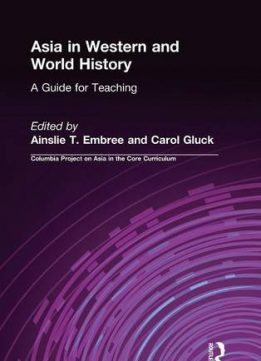 Download Asia in Western & World History: A Guide for Teaching