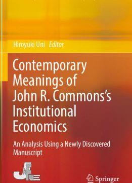 Download ebook Contemporary Meanings of John R. Commons's Institutional Economics