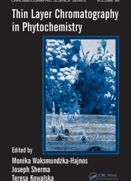 Download ebook Thin Layer Chromatography in Phytochemistry