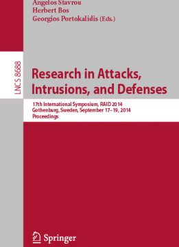 Download Research in Attacks, Intrusions & Defenses