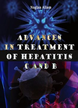 Download ebook Advances in Treatment of Hepatitis C & B
