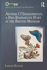 Download ebook Arthur O'Shaughnessy, A Pre-Raphaelite Poet in the British Museum