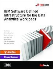 Download ebook IBM Software Defined Infrastructure for Big Data Analytics Workloads